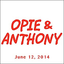 Opie & Anthony, Laurence Fishburne, June 12, 2014