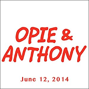 Opie & Anthony, Laurence Fishburne, June 12, 2014 Radio/TV Program
