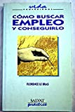 img - for Como Buscar Empleo y Conseguirlo (Spanish Edition) book / textbook / text book
