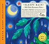 Sleepy Rain: With Delta Brianwave Pulses