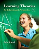 Learning Theories: An Educational Perspective, Pearson eText with Loose-Leaf Version -- Access Card Package (7th Edition)