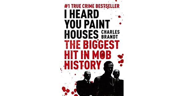 I heard you paint houses now filmed as the irishman directed by i heard you paint houses now filmed as the irishman directed by martin scorsese english edition ebook charles brandt amazon loja kindle fandeluxe Images