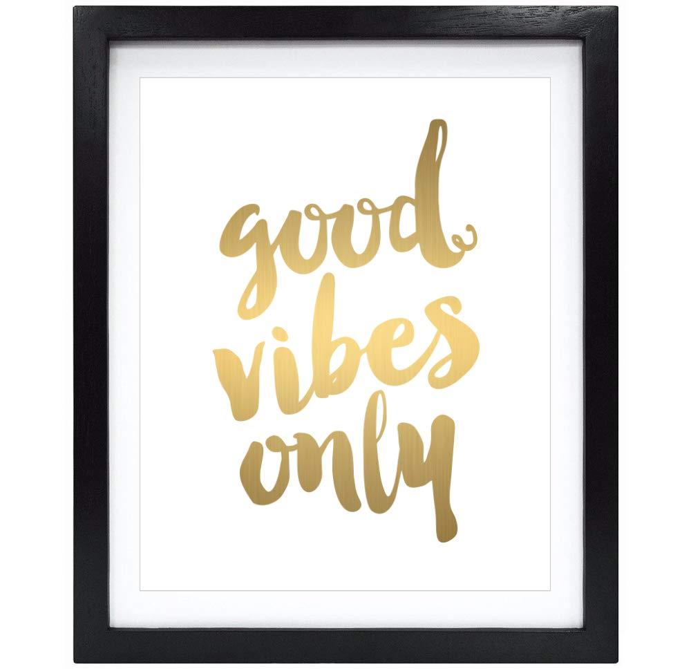 Susie Arts 8X10 Unframed Good Vibes Only Real Gold Foil Art Print Decor Wall Art Print Inspirational Quote Metallic Poster Motivational Art Poster Home Decor Wall Art V163