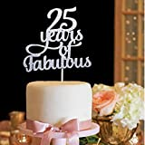 25 Years of Fabulous Cake Topper - 25 & Fabulous