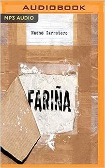 fariña historias e indiscreciones del narcotráfico en galicia pdf