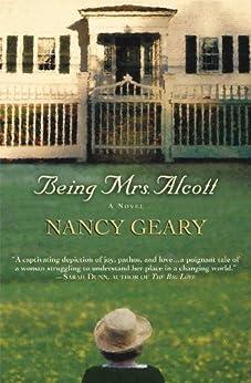 Being Mrs. Alcott by [Geary, Nancy]