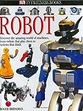 Robot, Dorling Kindersley Publishing Staff, 075660253X