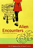 Alien Encounters, , 0822339226