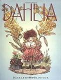 Dahlia (BOSTON GLOBEHORN BOOK HONORS (AWARDS))