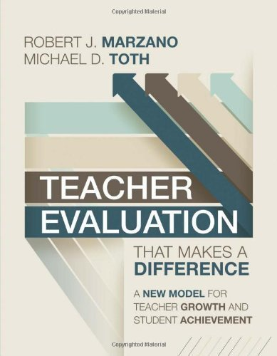Teacher Evaluation That Makes a Difference: A New Model for Teacher Growth and Student Achievement by Robert J. Marzano, Michael D. Toth (2013) Paperback