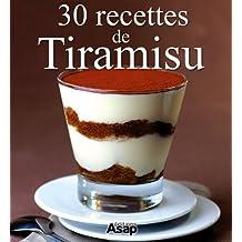 30 recettes de Tiramisu (French Edition)