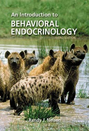 An Introduction to Behavioral Endocrinology, Third Edition