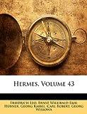 Hermes, Friedrich Leo and Ernst Willibald Emil Hübner, 1143769279