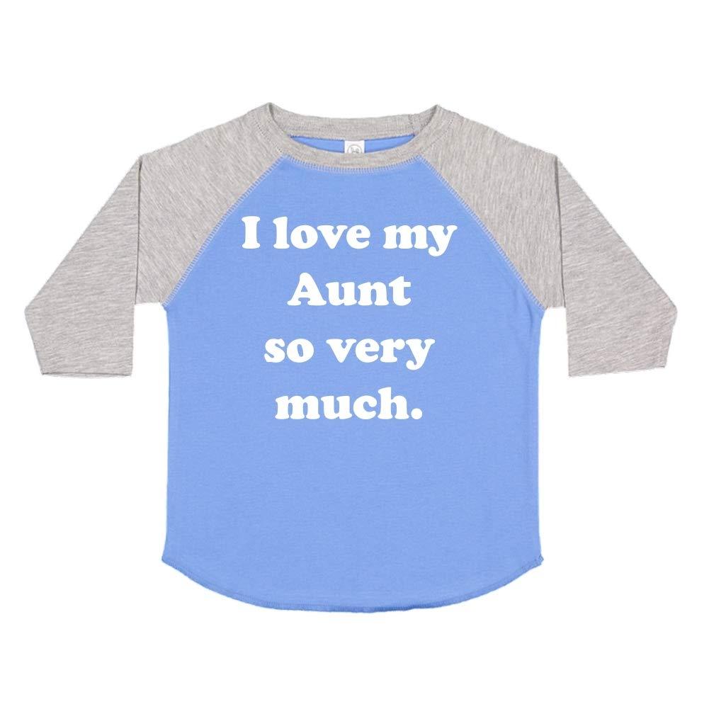 I Love My Aunt So Very Much Toddler//Kids Raglan T-Shirt