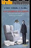 Las guerras de Diego (Las Tres Edades)
