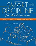 img - for Smart Discipline for the Classroom: Respect and Cooperation Restored book / textbook / text book
