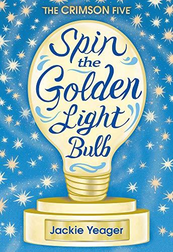 (Spin the Golden Light Bulb (The Crimson Five))