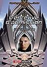 L'épreuve d'admission: 1re trilogie, tome 1 (Pas de paradis sans... l'enfer) par Tremblay