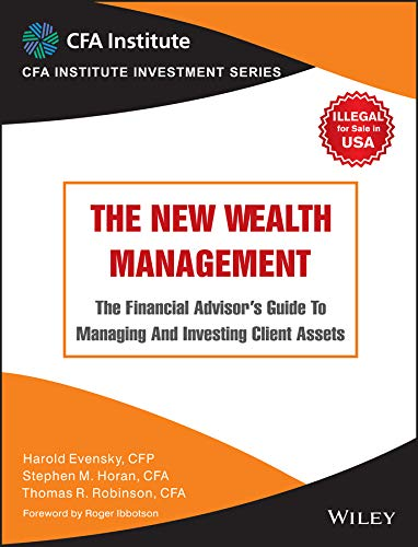 New Wealth Management: The Financial Advisor