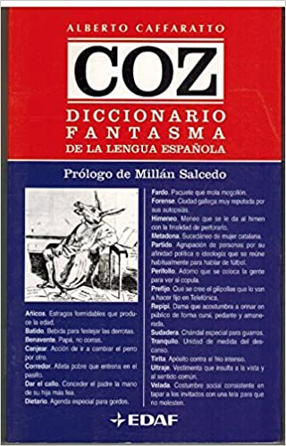 Coz, Diccionario Fantasma De La Lengua Espanola by Alberto Caffaratto Ladoire (2001, Book, Illustra: Alberto Caffaratto: 9788441410176: Amazon.com: Books