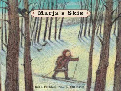 Read Online Marja's Skis[ MARJA'S SKIS ] by Pendziwol, Jean E. (Author) Aug-01-07[ Hardcover ] ebook
