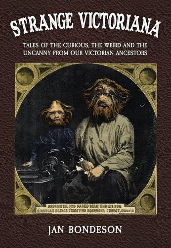 Strange Victoriana: Tales of the Curious, the Weird and the Uncanny from Our Victoriana Ancestors pdf