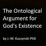 The Ontological Argument for God's Existence