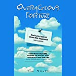 Outrageous Fortune | Tim Scott
