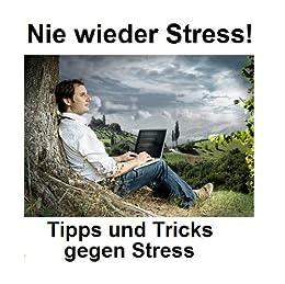 nie wieder stress tipps gegen stress german edition ebook mike prange kindle store. Black Bedroom Furniture Sets. Home Design Ideas