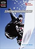 img - for Snowboarding (High Interest Books: X-Treme Outdoors) by Gillian C. P. Brown (2003-03-03) book / textbook / text book