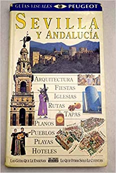 Descargar Bitorrent Sevilla Y Andalucía - Guia Visual Leer PDF