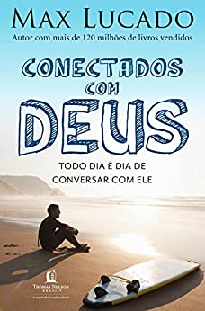 Conectados com Deus por [Lucado, Max]