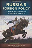 Russia's Foreign Policy: Change and Continuity in National Identity