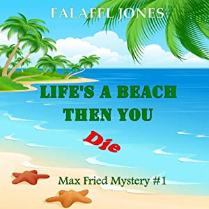 Life's a Beach Then You Die Audiobook