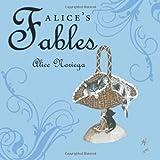 Alice's Fables, Alice Noriega, 1456749870