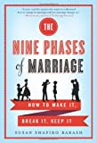 The Nine Phases of Marriage, Susan Shapiro Barash, 0312642199