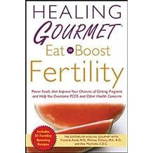 Healing Gourmet Eat to Boost Fertility