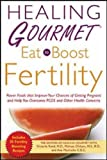 Healing Gourmet Eat to Boost Fertility