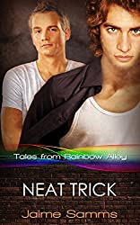 Neat Trick (Tales from Rainbow Alley Book 5)