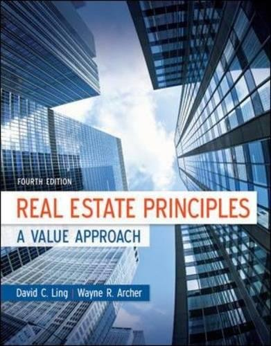 Real Estate Principles: A Value Approach (Mcgraw-hill/Irwin Series in Finance, Insurance, and Real Estate) (Real Estate Textbook)