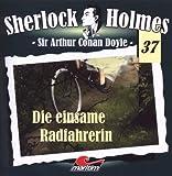 Sherlock Holmes 37 - Die einsame Radfahrerin