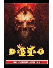 Diablo 2 Resurrected Guide & Walkthrough and MORE !