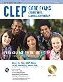 CLEP Core Exams w/ CD-ROM (CLEP Test Preparation)