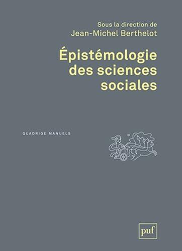 Épistémologie des sciences sociales - Collectif