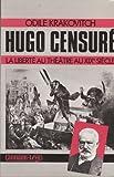 img - for Hugo censure: La liberte au theatre au XIXe siecle (Du fait-divers a l'histoire) (French Edition) book / textbook / text book