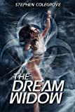 The Dream Widow, Stephen Colegrove, 1490364242