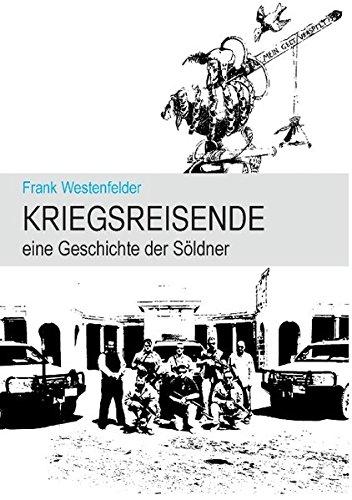 Kriegsreisende: eine Geschichte der Söldner