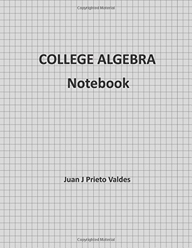 College Algebra  Homework Notebook