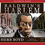 Baldwin's Harlem: A Biography of James Baldwin | Herb Boyd