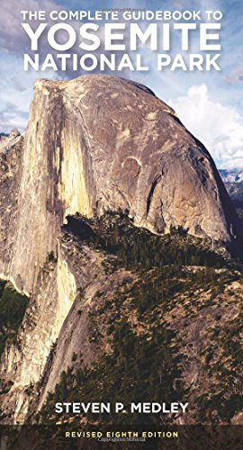 The Complete Guidebook to Yosemite National Park (Best Places To Visit In Sequoia National Park)